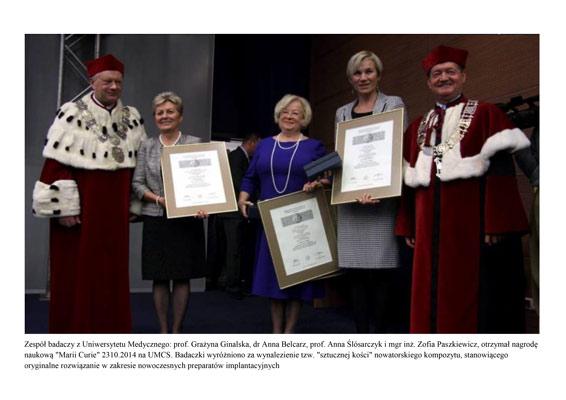 """Zespół badaczy z Uniwersytetu Medycznego otrzymuje nagrodę """"Marie Curie"""" za wynalezienie """"sztucznej kości"""""""